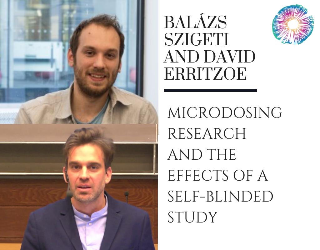 Balázs Szigeti, PhD and David Erritzoe, PhD