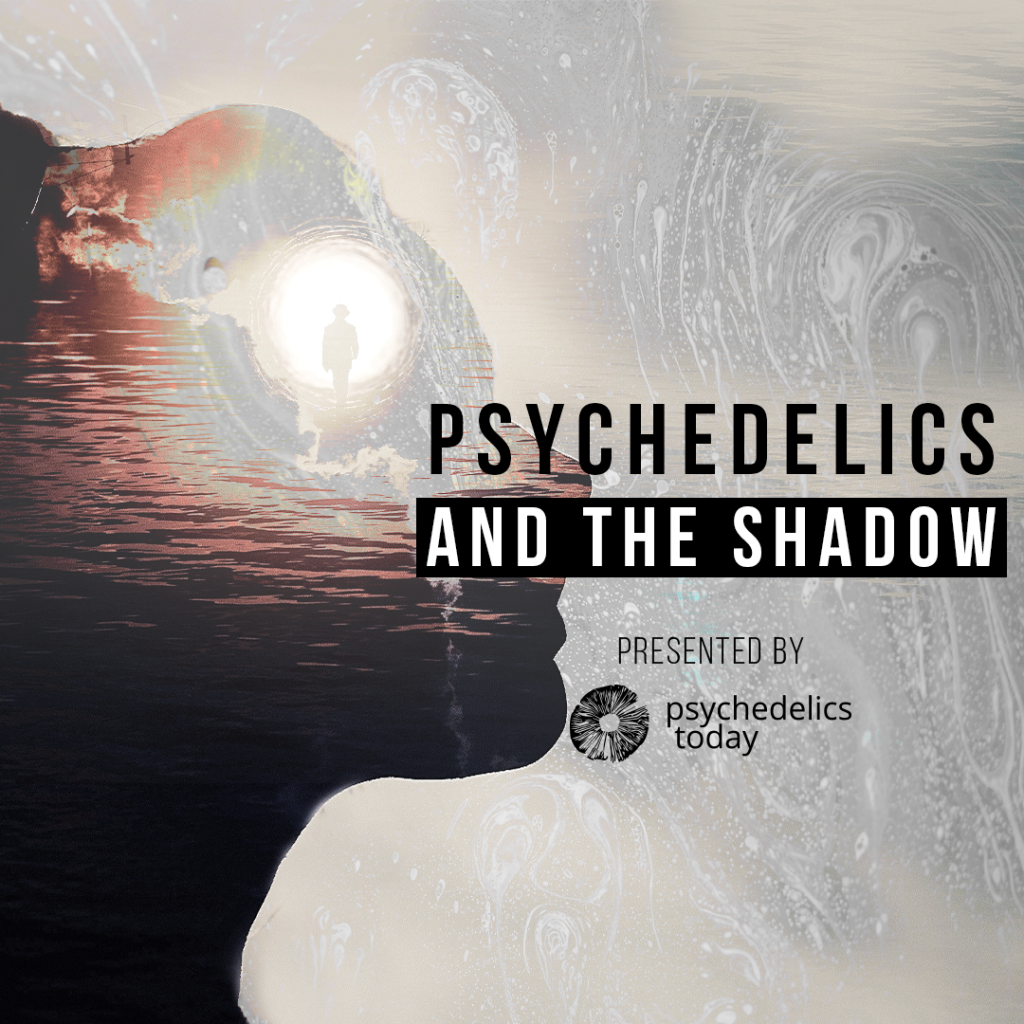 advertisement for Psychedelics Today course, Psychedelics and The Shadow