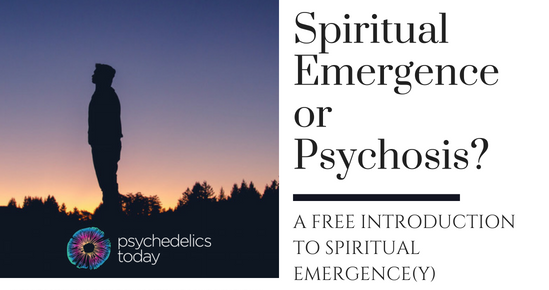 Ad for psychedelics today course, Spiritual Emergence or Psychosis? A Free Introductory Course to Spiritual Emergency