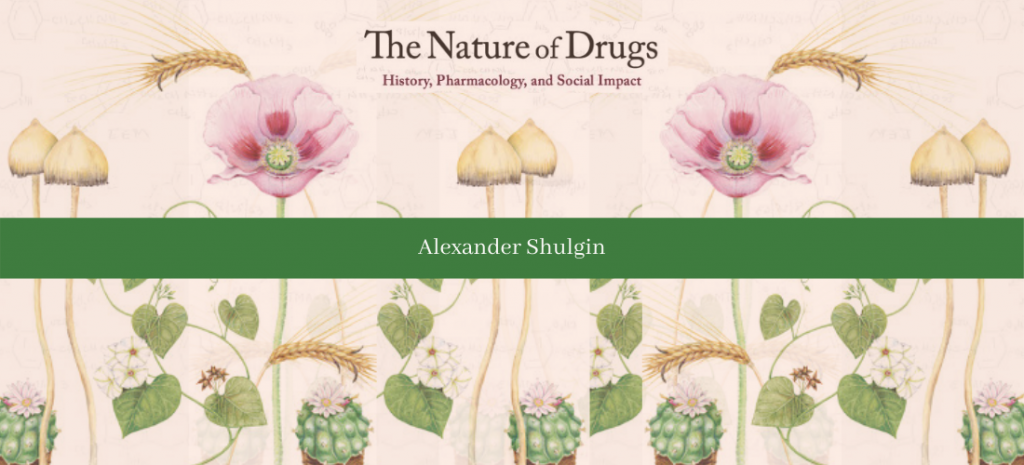 collage of the book cover for Alexander Shulgin's The Nature of Drugs: History, Pharmacology, and Social Impact