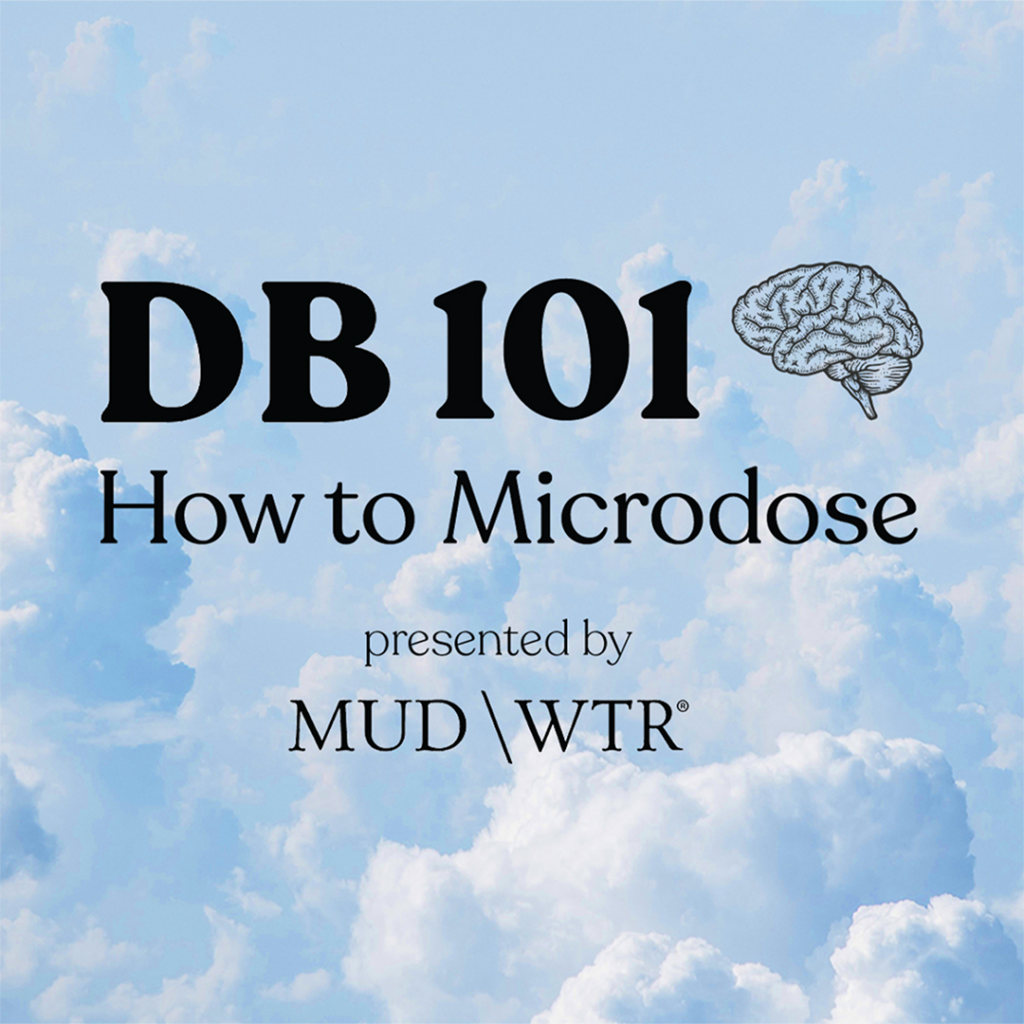 advertisement for Doubleblind Mag's course on Macrodosing psychedelics, text reads DB 101 How to Microdose presented by MUD \ WTR